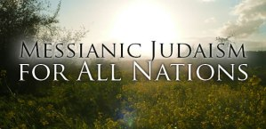 messianic judaism for the nations