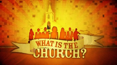 what-is-the-church
