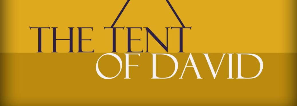 The Tent of David