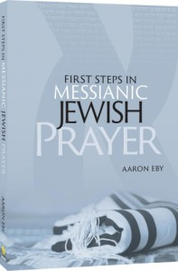 First Steps in Messianic Jewish Prayer
